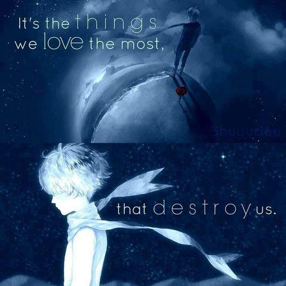 """""""C'est ce que nous aimons le plus qui nous détruit"""""""
