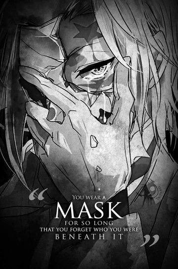 """""""Vous portez un masque pendant si longtemps que vous oubliez qui vous êtes en dessous"""""""
