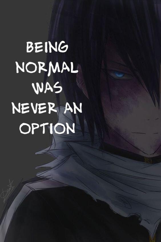 """"""" Etre normal n'est jamais une option """""""