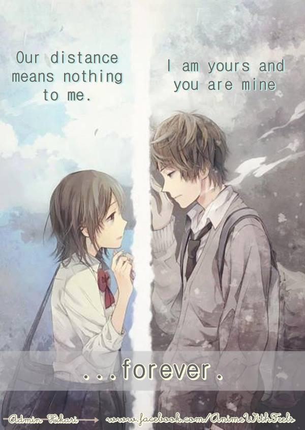 Notre distance ne signifie rien pour moi.  Je suis à toi et tu es à moi .. pour toujours.