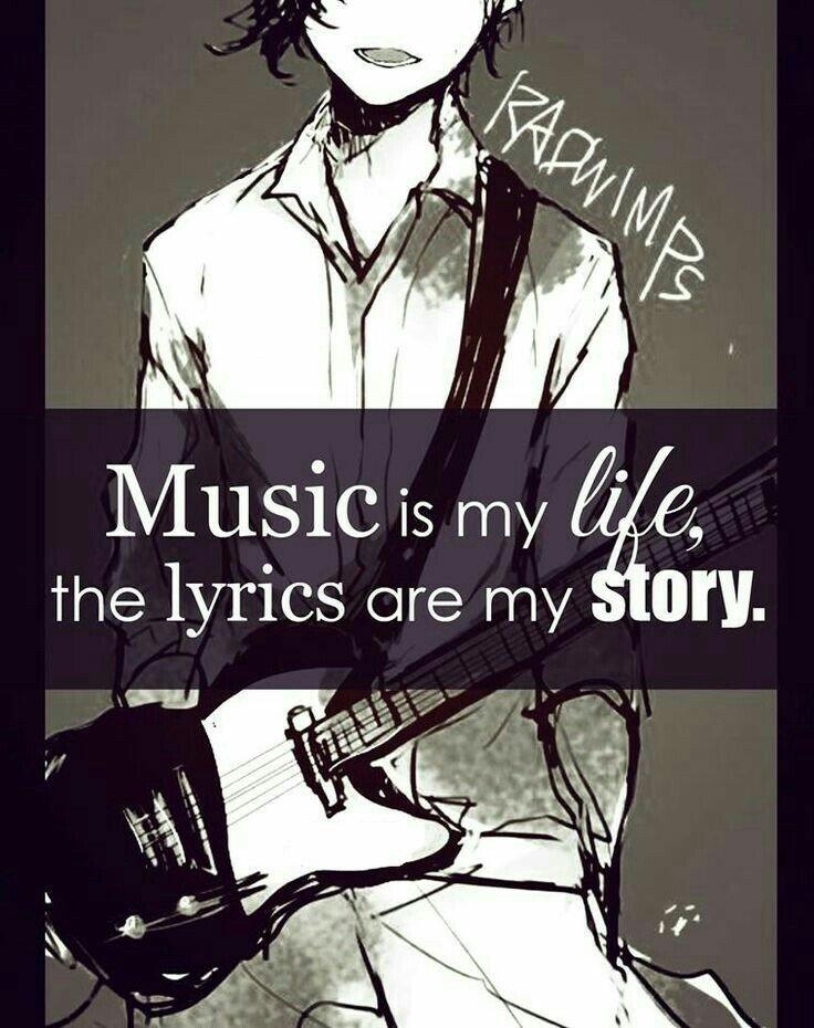 """"""" La musique c'est ma vie ,  les paroles sont mon histoire"""""""