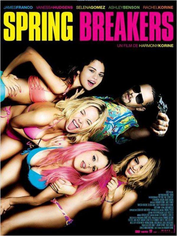 Spring Breakers.