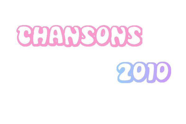 Top 10 : Chansons 2010