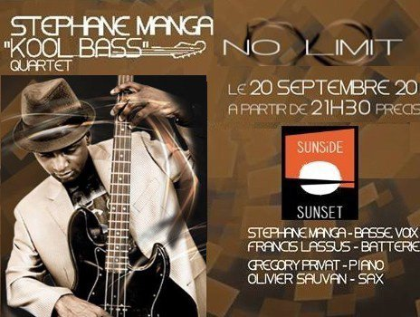 STSTÉPHANE MANGA QUARTET en Concert au Sunset le 20 Septembre 2013