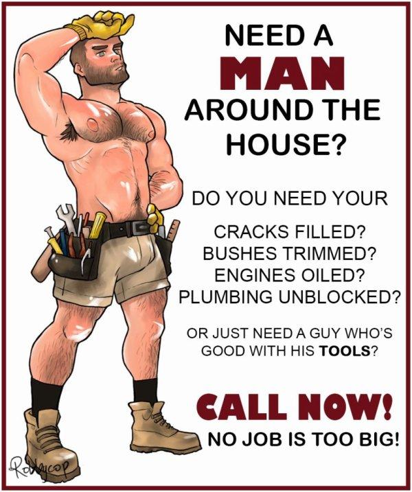 Une pub pour les mecs qui ont besoin d'un homme chez eux. <3