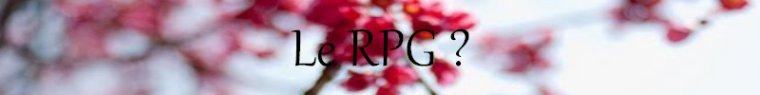 Qu'est-ce qu'un RPG ?