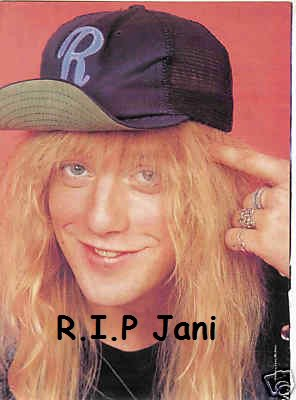 R.I.P Jani Lane ------- 01 Fevrier 1964 - 11 Aout 2011