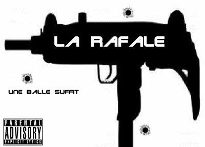 l'album de LA RAFALE (une balle suffit)