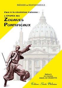 L'Epopée des Zouaves Pontificaux - Livre