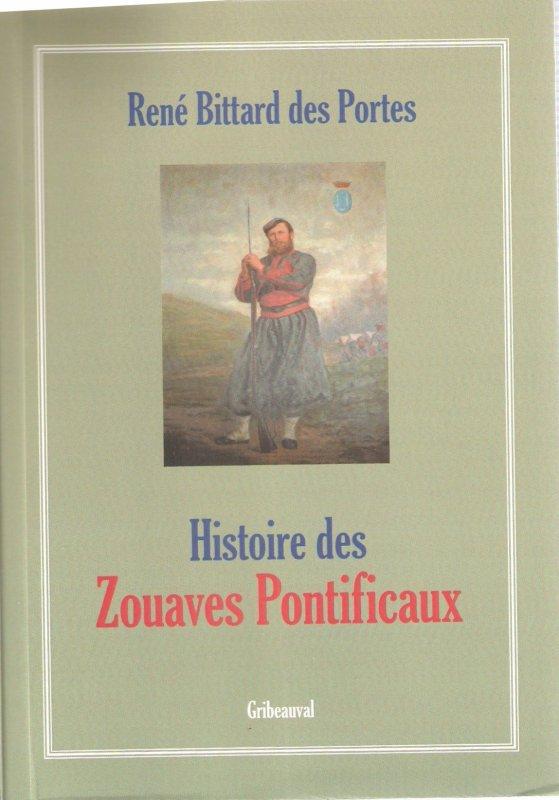 Nouvelle réédition d'un ouvrage sur les Zouaves Pontificaux !