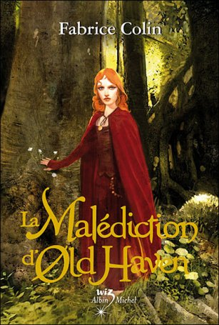 LA MALEDICTION D'OLD HAVEN  de Fabrice Colin