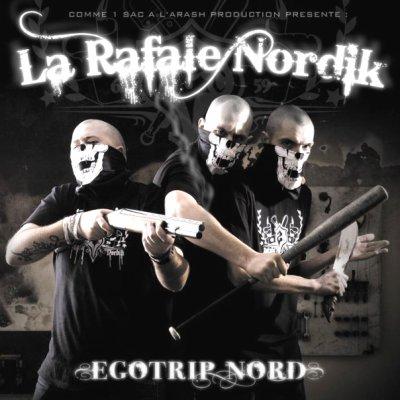 "ALBUM RAFALE NORDIK ""EGOTRIP NORD"" 2010"