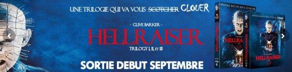 Hellraiser : nouvelle édition pour la trilogie