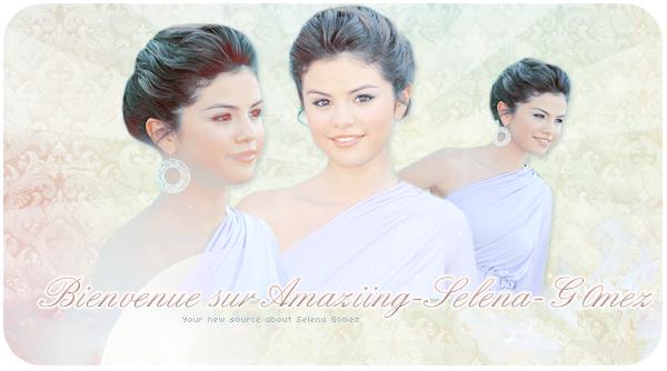 Bienvenue sur Amaziing-Selena-G0mez  créa