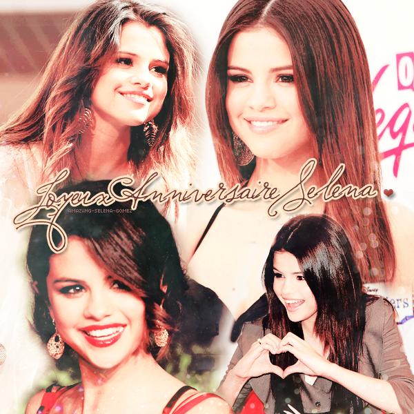 Aujourd'hui Vendredi 22 Juillet J'ai l'honneur de Vous annoncer que ses L'anniversaire de La belle Selena !
