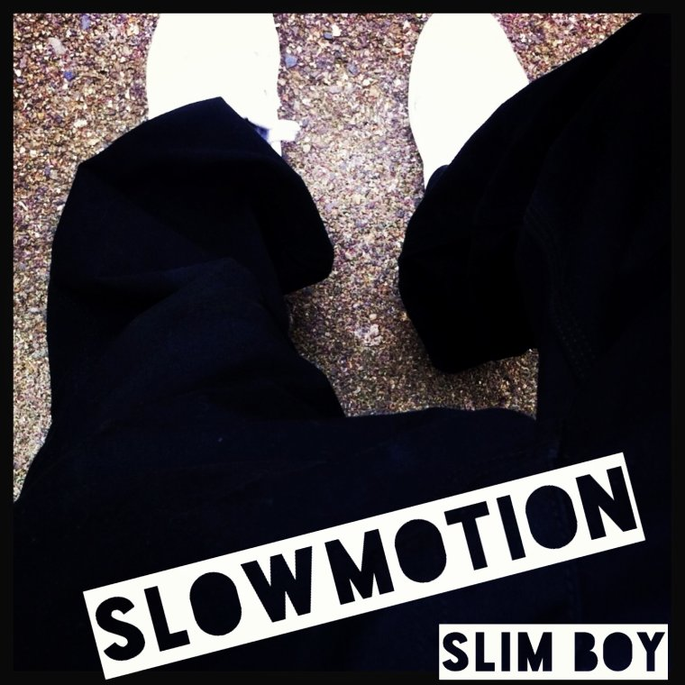 SlowMotion streetalbum / Slim Boy (2014)