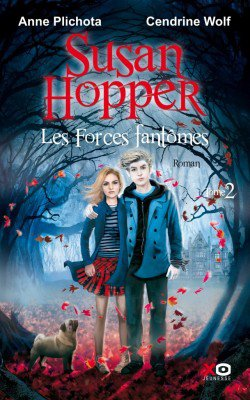 Susan Hopper - Les Forces Fantômes