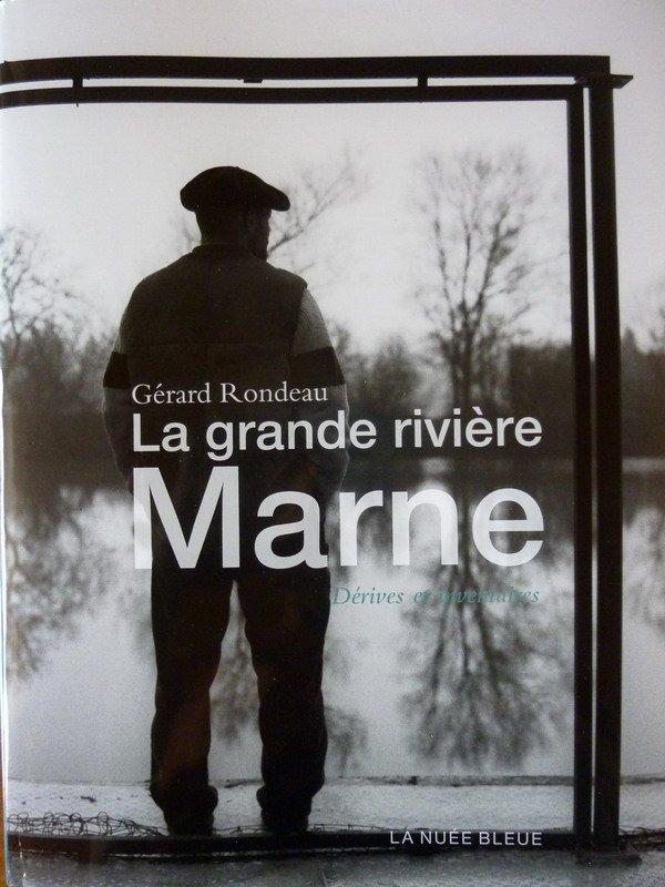 """""""La grande rivière Marne"""""""