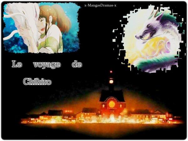 Le Voyage De Chihiro  千と千尋の神隠し