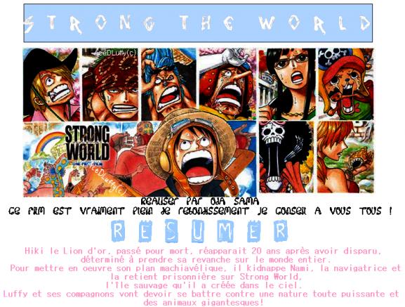 Dernier film en date de One Piece.
