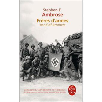 Bibliothèque de Patton : Stephen E. Ambrose. Frères d'armes