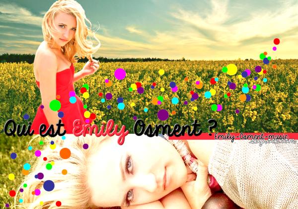 Qui est Emily Osment ?
