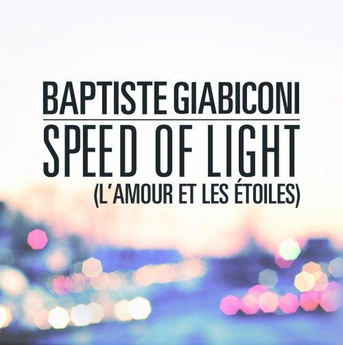 Baptiste Giabiconi -  Speed of Light (L'amour et les étoiles) (2012)