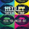 Hedley & Shéryfa Luna - Kiss You inside out (2012)
