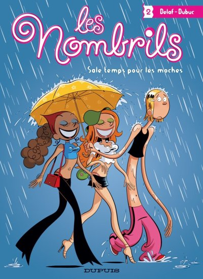 Le 2ème tome : Sale temps pour les moches