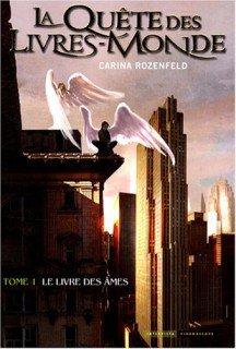 La Quête des Livres-Monde tome 1