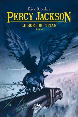 Percy Jackson T.3 Le sort du Titan