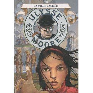 Ulysse Moore T.7: La ville cachée