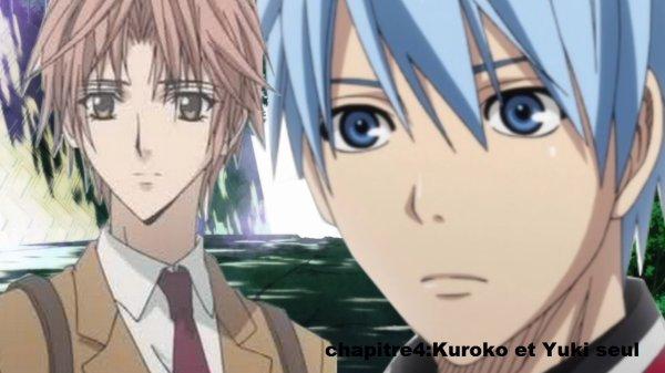 chapitre 4:Kuroko et Yuki seul