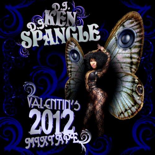 DJ KEN & DJ SPANGLE MIXTAPE ST VALENTIN'S 2012