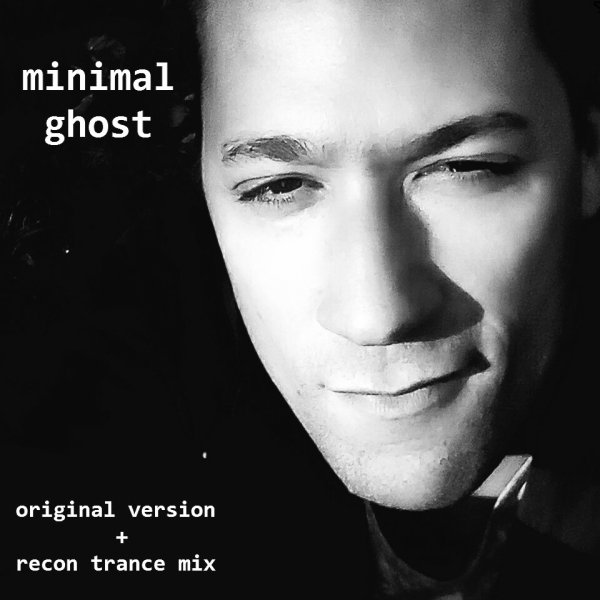 minimal ghost / minimal ghost (short track) (2018)