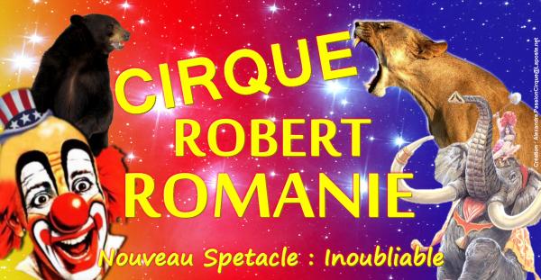 Jeudi, nouveau spectacle du Cirque Robert Romanie version 2015 !!!