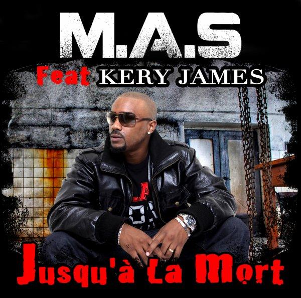 ★★ M.A.S Feat Kery James -- Jusqu'a La Mort ★★