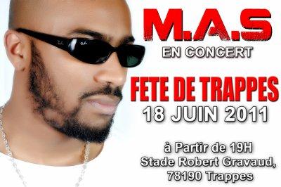 ★★M.A.S En Concert Pour la Fête de Trappes Le 18 JUIN★★