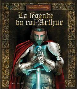 La légende du roi Arthur