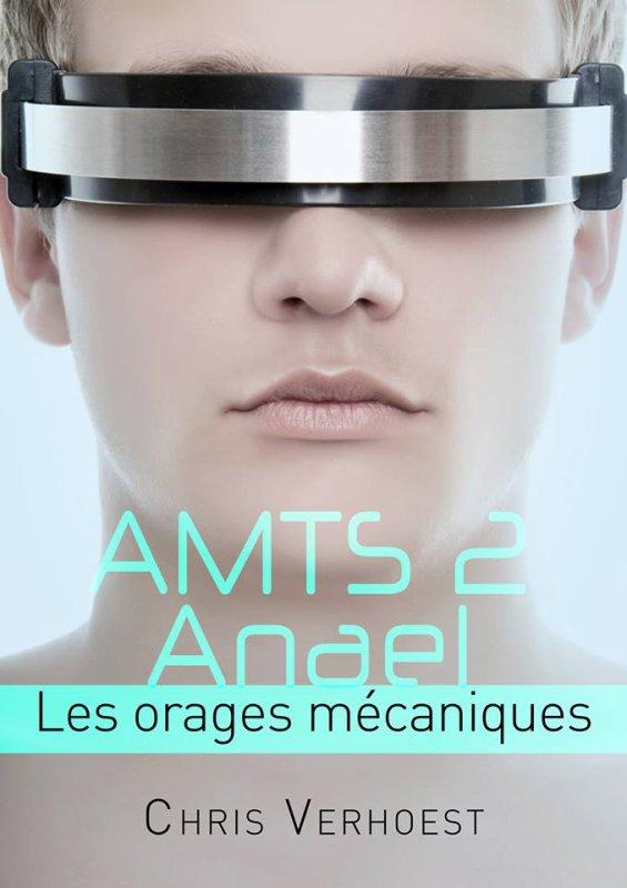 AMTS 2 Anael, les orages mécaniques