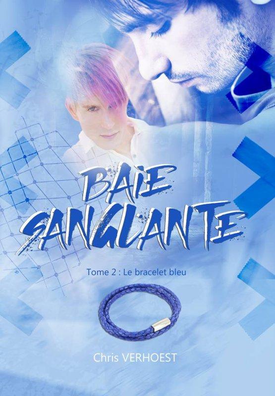 Le bracelet bleu, tome 2 de Baie Sanglante.