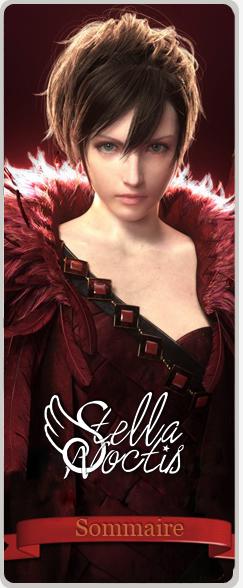___________• + Le Sommaire du blog Stella-Noctis_______Retrouvez et accédez à tous les jeux et dérivés de Final Fantasy et de la société Square Enix !