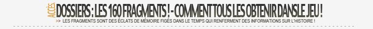 Dossier : Les 160 Fragments