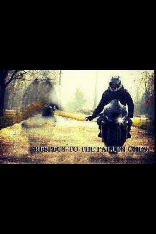 Respect à tous ceux décédés en moto !