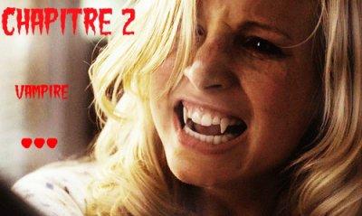 Chapitre 2 : Revenir en vampire