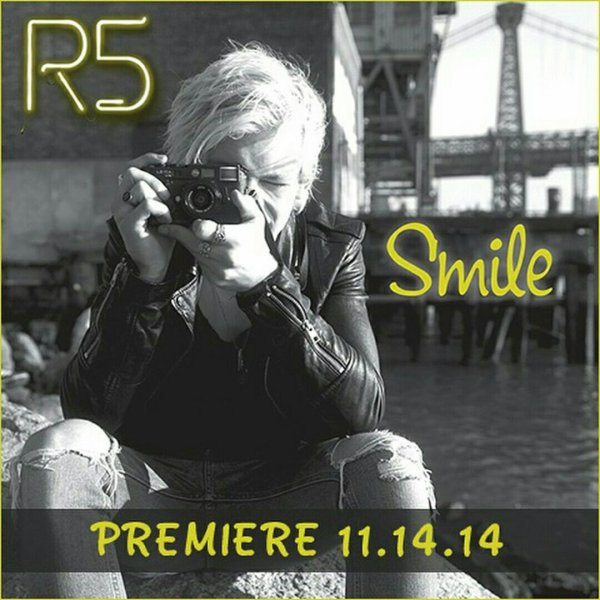 """Smile"" by R5 :D ❤"