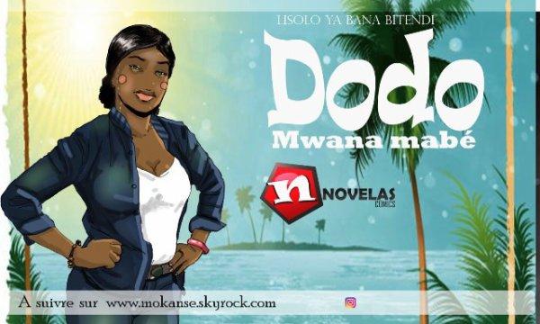 Dodo Mwana Mabe Nouvelle série Novelas sur le net!