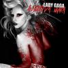 Lady GaGa-Bloody Mary