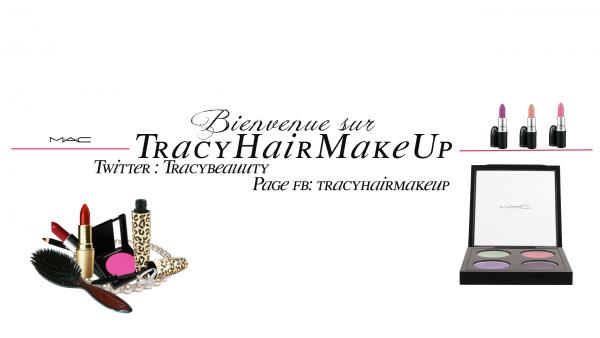 La beauté de A à Z. > haul, tenue du jour, favoris, makeup, mode, astuces. - TRACYHAIRMAKEUP(c)