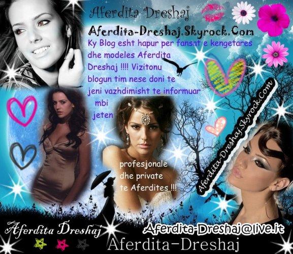 Mire se erdhet ne Blogun tim per kengetaren dhe modelen Aferdita Dreshaj. Vetem ketu do gjeni me te rejat nga Aferdita :) !!!!!!!